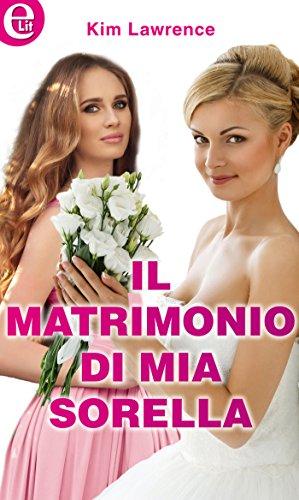 Il matrimonio di mia sorella (eLit): SORELLE, AMORE E TANTI GUAI ...