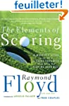 The Elements Of Scoring: A Master's G...