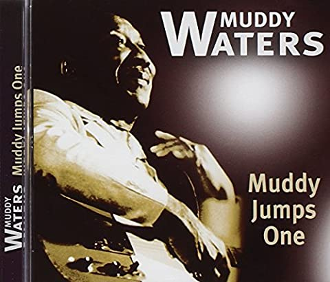 Muddy Jumps One by Muddy Waters (2005-07-12)