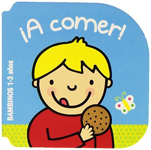 ¡A Comer! (Bambinos) por Ballon