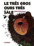 Telecharger Livres Le tres gros ours tres sale (PDF,EPUB,MOBI) gratuits en Francaise
