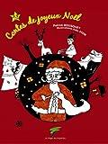 Contes de joyeux Noël (Du coq à l'âme)