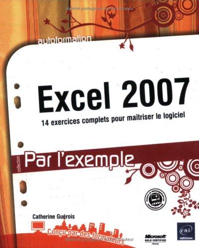 Excel 2007 par Catherine Guérois