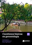 Cuestiones básicas en gerontología