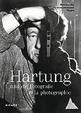 Hans Hartung - Und Die Fotografie / Et La Photographie / and Photography