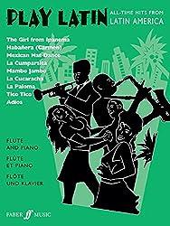 Play Latin: (Flute and Piano) (Flute Piano)