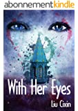 With Her Eyes (Short Stories by Liu Cixin Book 11) (English Edition)