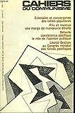 CAHIERS DU COMMUNISME N°12, DECEMBRE 1973. EXTENSION ET CONVERGENCE DES LUTTES POPULAIRES / PRIX ET REVENUS, UNE MARGE DE MANOEUVRE ETROITE / DETENTE COEXISTENCE PACIFIQUE, LE RÔLE DE L'OPINION PUBLIQUE/ LEONID BREJNEV AU CONGRES MONDIAL ...