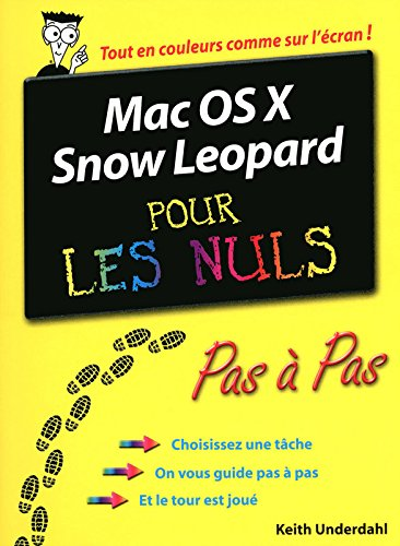 MAC OS X SNOW LEOPARD PAS A PA par KEITH UNDERDAHL