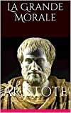 La Grande Morale - Format Kindle - 1,67 €