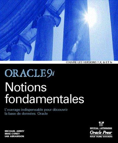 Oracle 9i : Notions fondamentales par Michael Abbey, Ian Abramson, Mike Corey