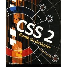 CSS 2 - Guide du designer