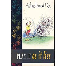 Play it as it Lies: Thelwell's Golfing Manual