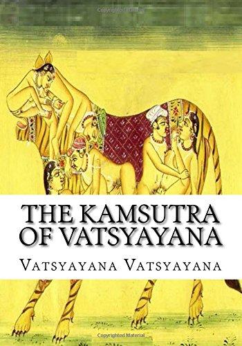 The Kamsutra Of Vatsyayana