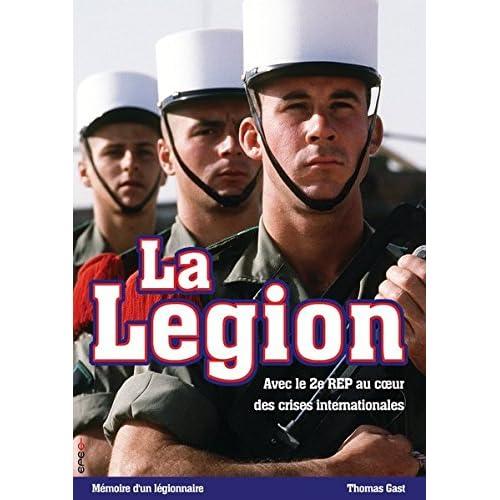 La Légion : Avec le 2ème REP au cœur des crises internationales