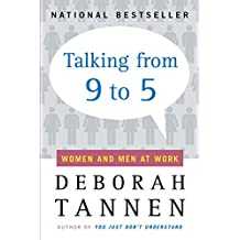 Talking from 9 to 5: Women and Men at Work: Language, Sex and Power