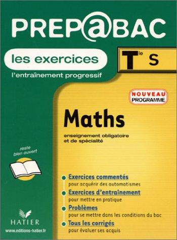 Prépabac, les exercices : Maths, terminale S - Enseignement obligatoire et de spécialité par Jean-Dominique Picchiottino, Denis Girard