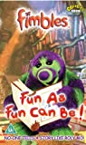 Picture Of Fimbles: Fun As Fun Can Be [VHS]
