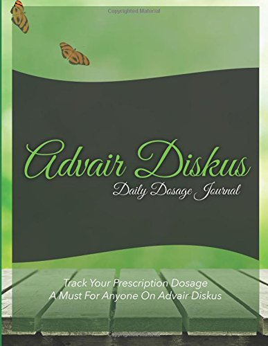 advair-diskus-daily-dosage-journal-track-your-prescription-dosage-a-must-for-anyone-on-advair-diskus