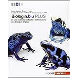 Biologia.blu. Plus. Le basi molecolari della vita e dell'evoluzione. Con espansione online. Per le Scuole superiori