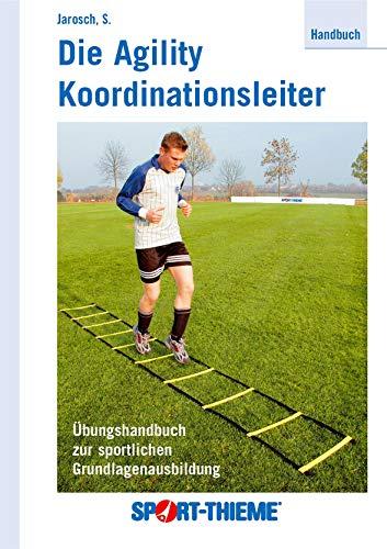 Sport-Thieme Handbuch Die Agility Koordinationsleiter
