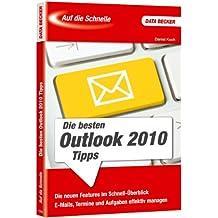 Auf die Schnelle: Outlook 2010-Tipps