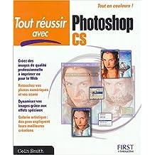 Tout réussir avec Photoshop CS