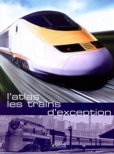 Les trains d'exception