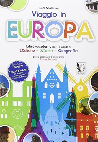 Viaggio in Europa. Per la Scuola media