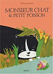 Monsieur Chat et Petit Poisson