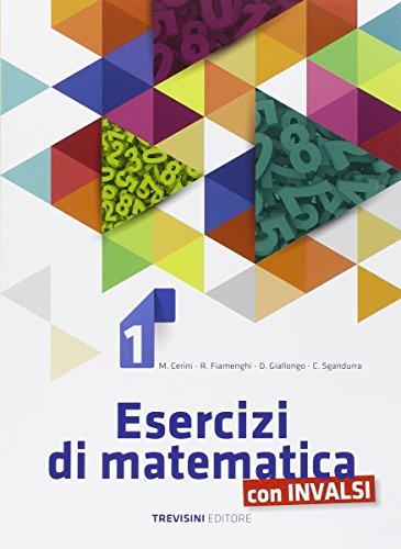 Esercizi di matematica. Per la Scuola media. Con espansione online: 1