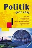 Friedmann Bedürftig, Markus Schmid, Hans-Otto Wiebus: Politik ganz easy
