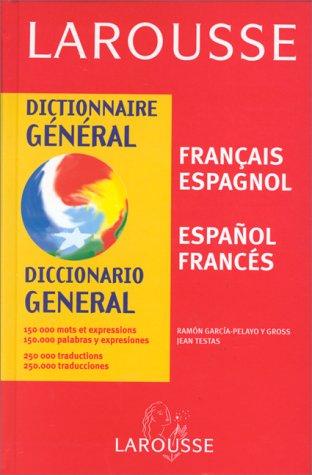 Dictionnaire général Français - Espagnol/Espagnol - Français