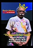 Patch Adams: Live in Anaheim! The Emporer's New Clothes by Patch Adams