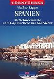 Törnführer Spanien - Mittelmeerküste von Cap Cerbere bis Gibraltar -