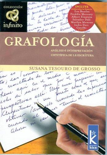 Grafologia: Analisis E Interpretacion Cientifica de Al Escritura (Infinito / Inifinte) por Susana Tesouro de Grosso