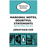 Marginal Notes, Doubtful Statements: Non-fiction, 1990-2013