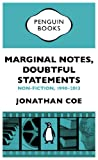 Marginal Notes, Doubtful Statements: Non-fiction, 1990-2013