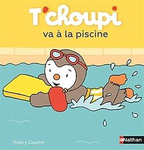"Afficher ""T'Choupi, l'ami des petits n° 40 T'choupi va à la piscine"""