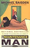 The Maintenance Man: It's Midnight - Do You Know Where Your Woman Is?: It's Midnight - Do You Know Where Your Woman Is?