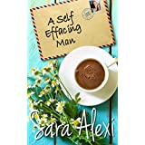 A Self Effacing Man (The Greek Village Collection Book 19) (English Edition)