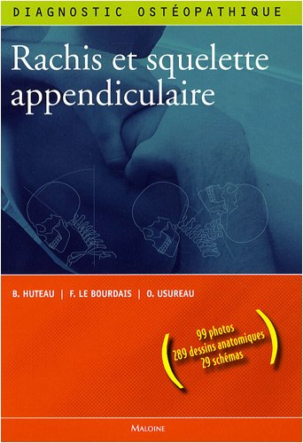 Diagnostic ostéopathique : Rachis et squelette appendiculaire
