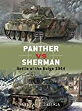 Panther vs Sherman: Battle of the Bulge 1944 (Duel, Band 13) - Steven Zaloga