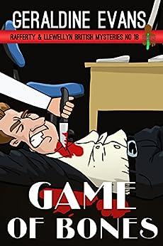 Game of Bones (Rafferty & Llewellyn British Mysteries Book 18) by [Evans, Geraldine]