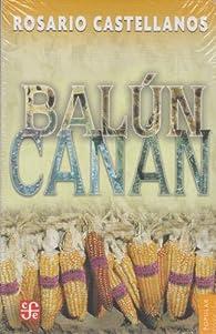 BALÚN - CANÁN par Rosario Castellanos