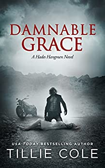 Damnable Grace (Hades Hangmen Book 5) by [Cole, Tillie]