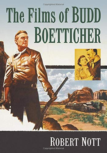 The Films of Budd Boetticher por Robert Nott