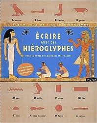 Albums-Jeux de l'Egypte Ancienne                                                                                                                  Ecrire avec des hiéroglyphes