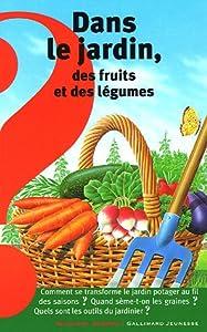 """Afficher """"Dans le jardin, des fruits et des légumes"""""""