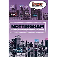 Itchy Insider's Guide to Nottingham 2005 (Itchy Guides)
